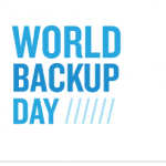Dia Mundial do Backup –  World Backup Day